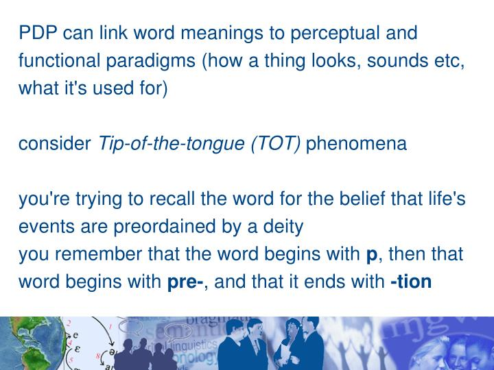 PDP can link word meanings to perceptual and