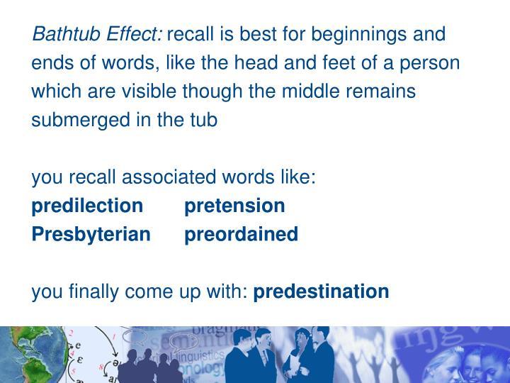 Bathtub Effect: