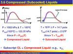 3 6 compressed subcooled liquids