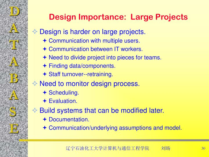 Design Importance:  Large Projects