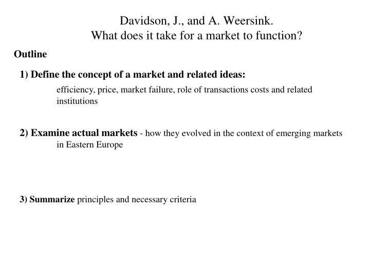 davidson j and a weersink what does it take for a market to function n.