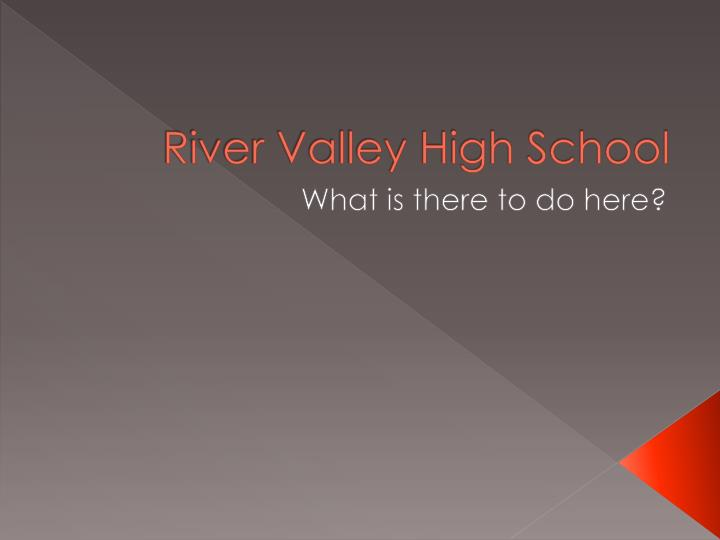 river valley high school n.
