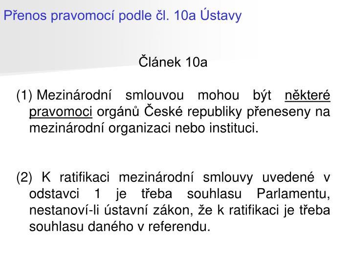 Přenos pravomocí podle čl. 10a Ústavy