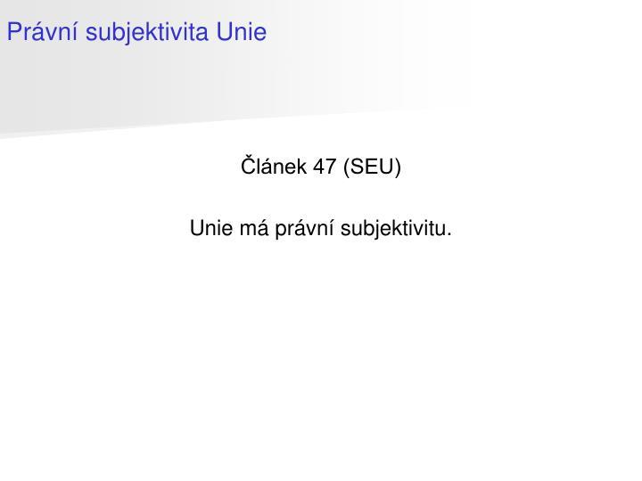Článek 47 (SEU)