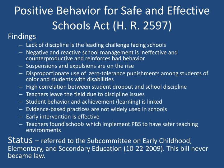 Positive Behavior for Safe and Effective Schools Act (H. R. 2597)