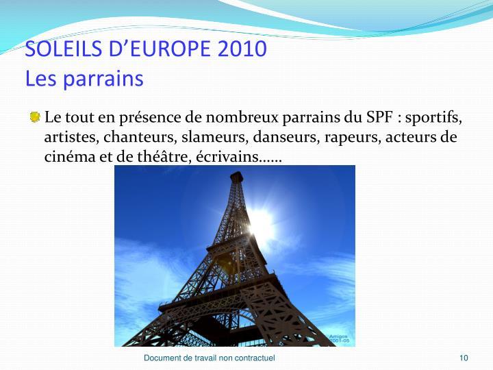 SOLEILS D'EUROPE 2010