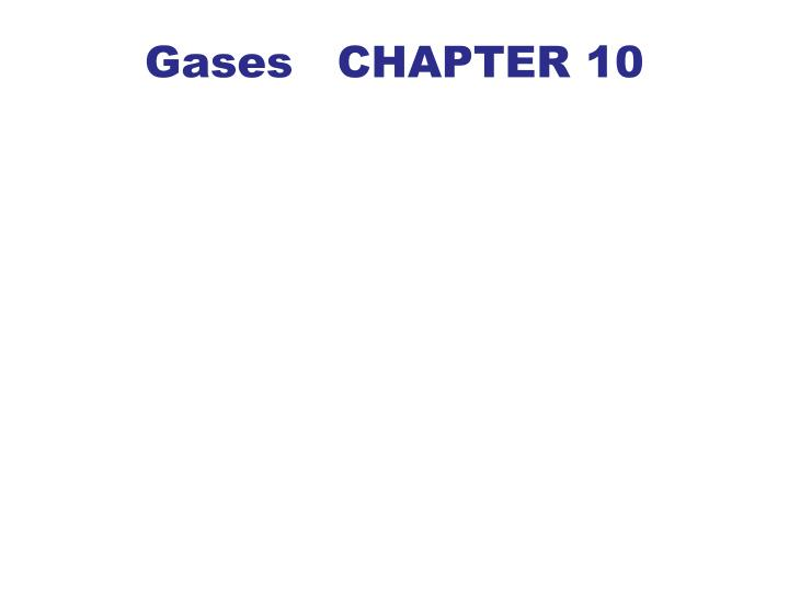 gases chapter 10 n.
