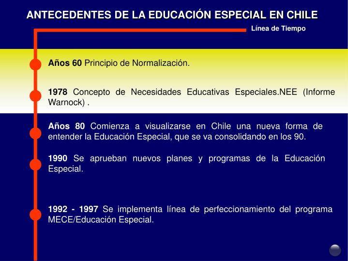 ANTECEDENTES DE LA EDUCACIÓN ESPECIAL EN CHILE