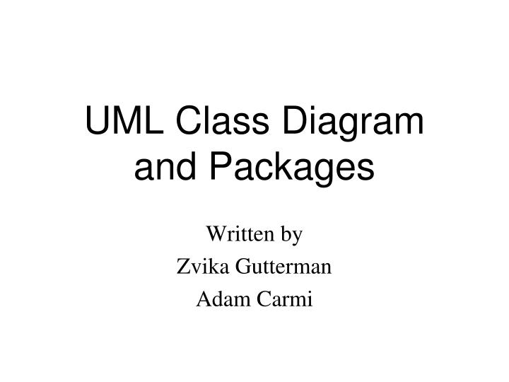 Ppt uml class diagram and packages powerpoint presentation id uml class diagramand packages ccuart Image collections