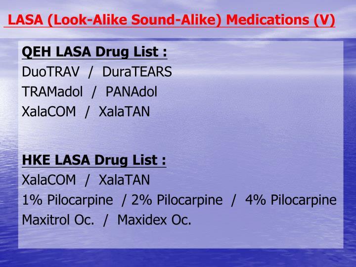 LASA (Look-Alike Sound-Alike) Medications (V)