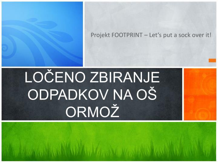 Projekt FOOTPRINT – Let's