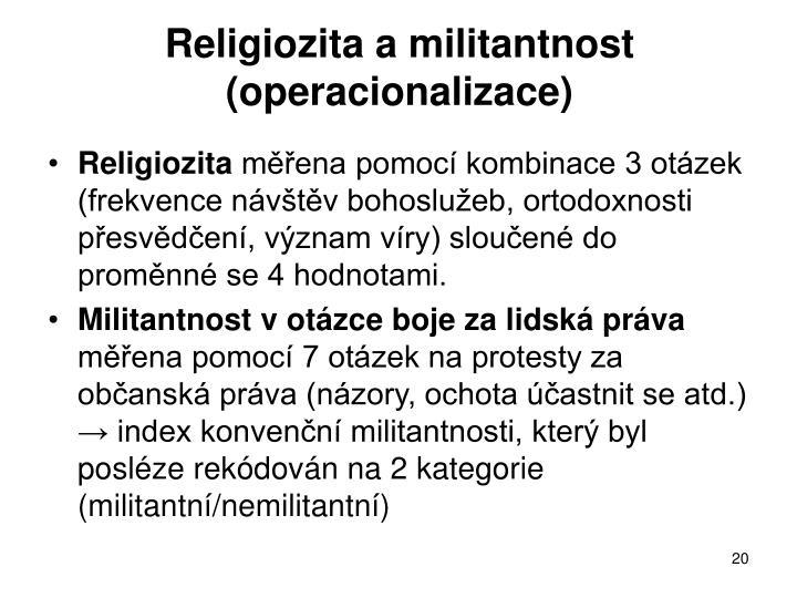 Religiozita a militantnost (operacionalizace)