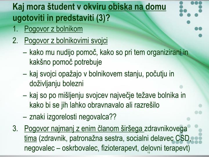 Kaj mora študent v okviru