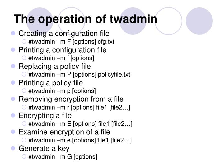 The operation of twadmin