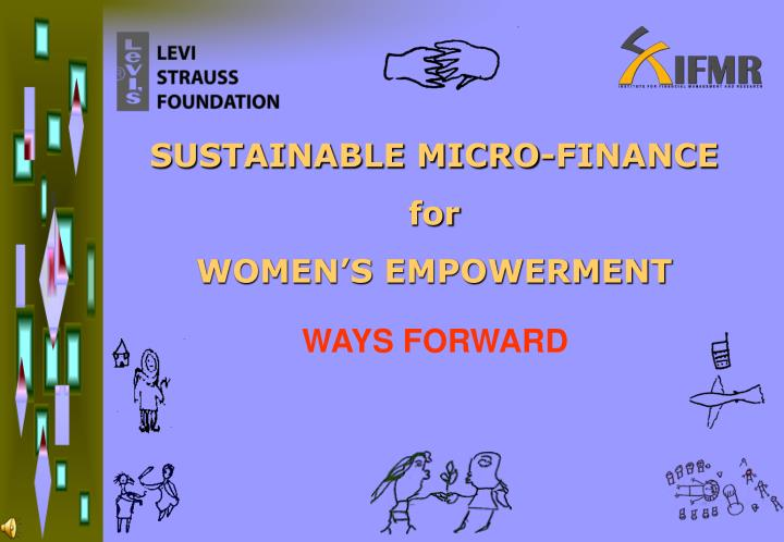 sustainable micro finance for women s empowerment n.