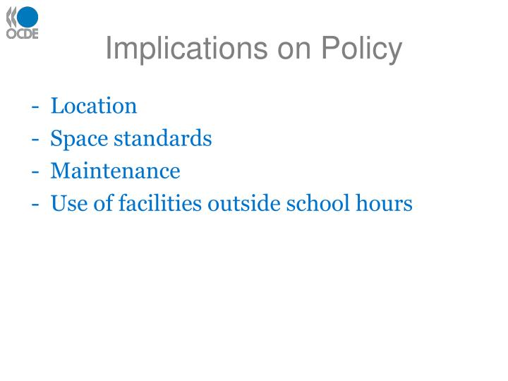 Implications on Policy