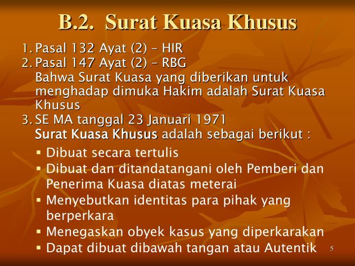 B.2.  Surat Kuasa Khusus