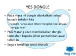 yes dongle3
