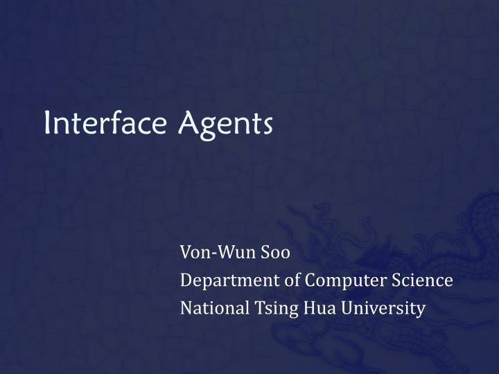 interface agents n.