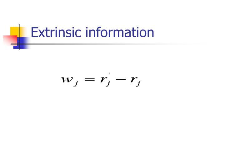 Extrinsic information
