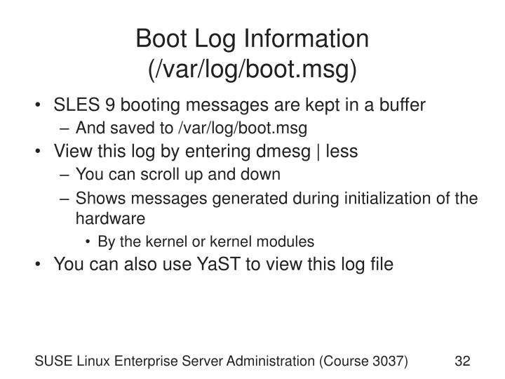 Boot Log Information (/var/log/boot.msg)
