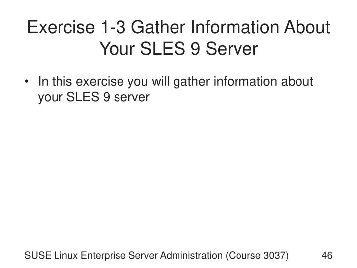 Exercise 1-3 Gather Information About Your SLES 9 Server