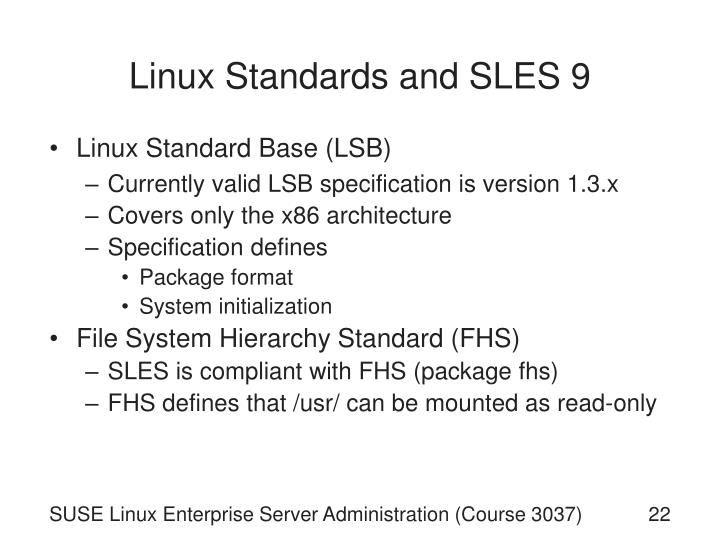 Linux Standards and SLES 9