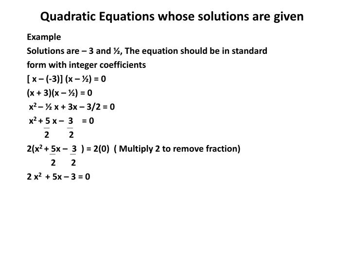 Quadratic Equations whose solutions are given