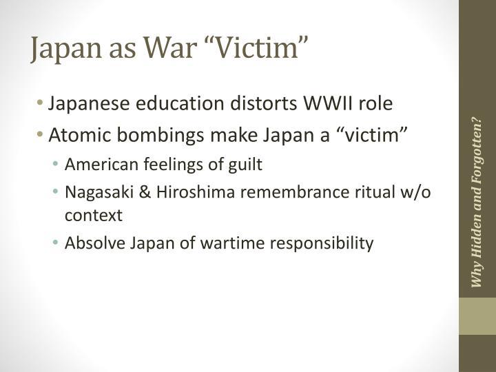 "Japan as War ""Victim"""