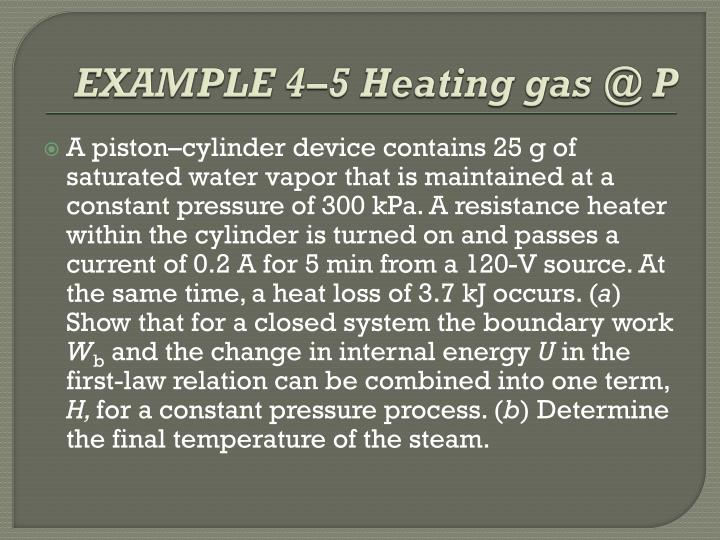 EXAMPLE 4–5 Heating gas @ P