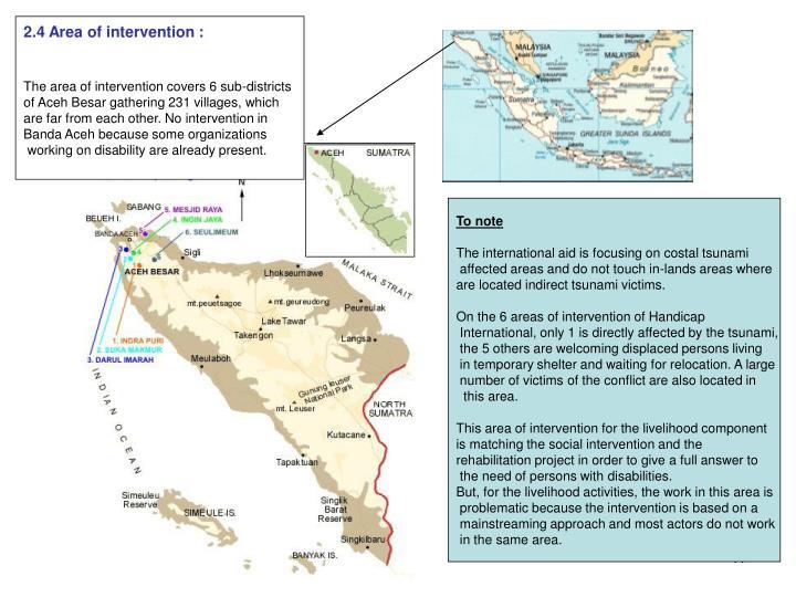 2.4 Area of intervention :