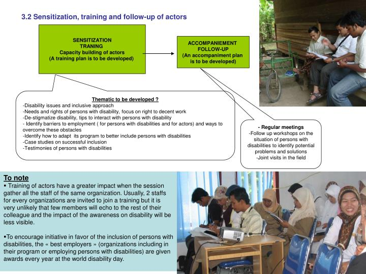 3.2 Sensitization, training and follow-up of actors