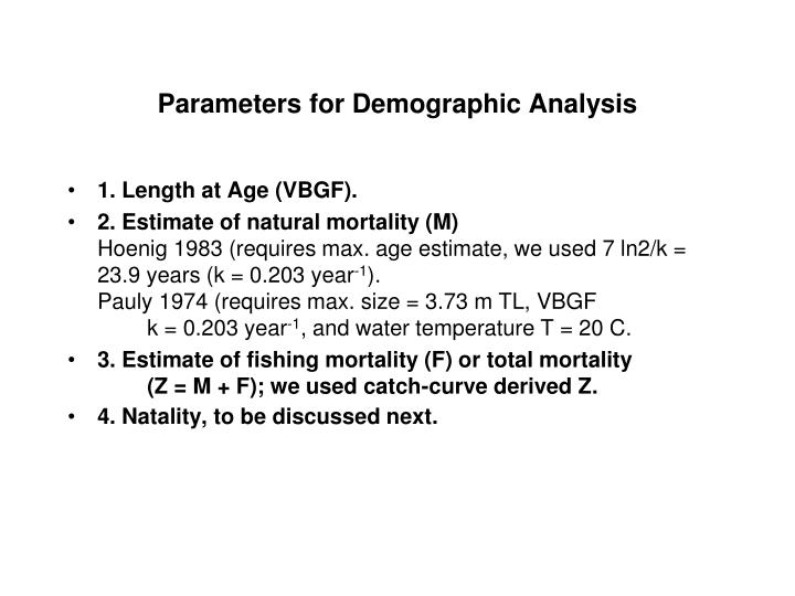 Parameters for Demographic Analysis