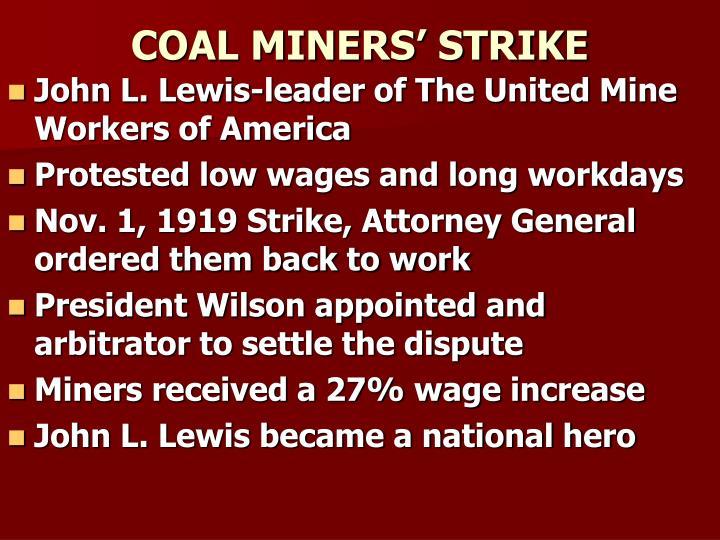 COAL MINERS' STRIKE