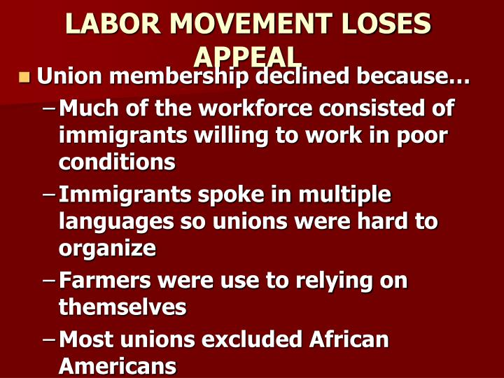 LABOR MOVEMENT LOSES APPEAL