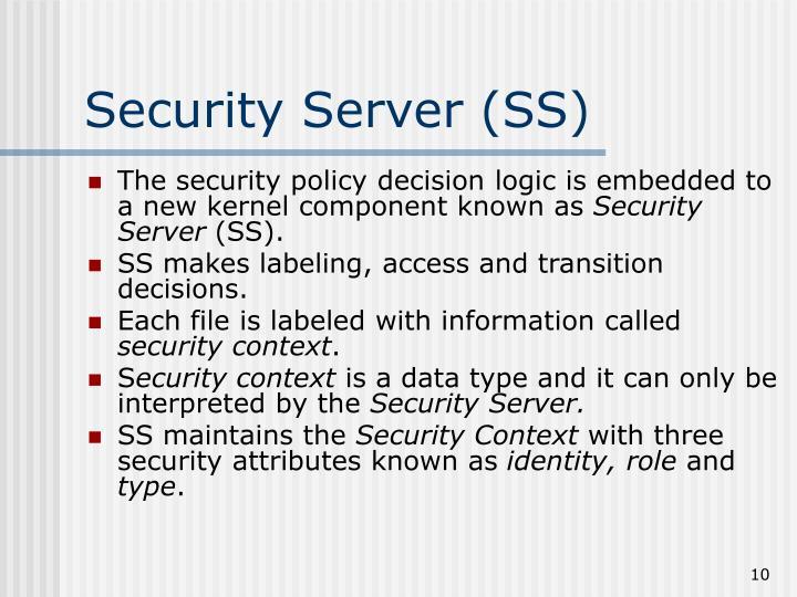 Security Server (SS)