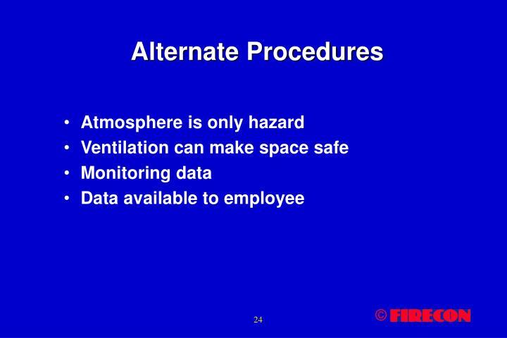 Alternate Procedures