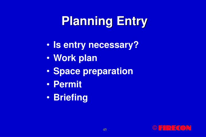 Planning Entry