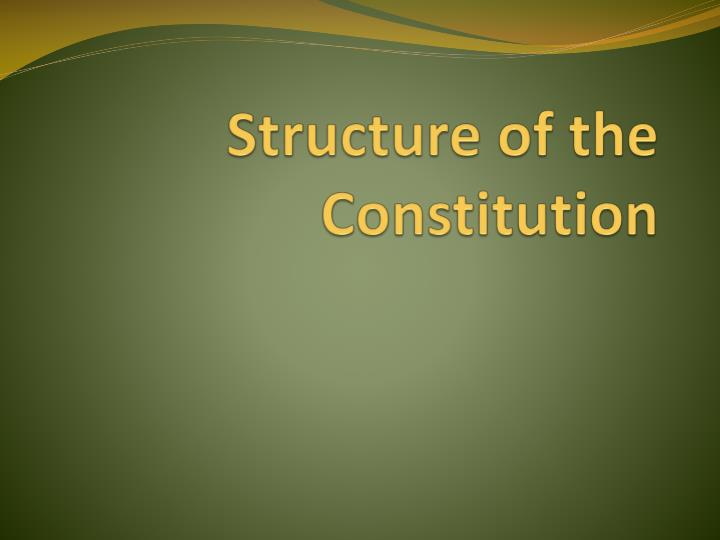 structure of the constitution n.