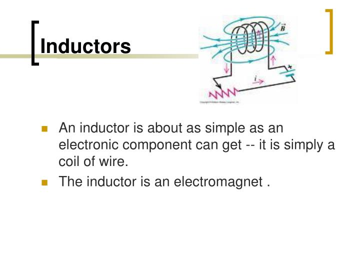 PPT - Inductors PowerPoint Presentation - ID:5693508