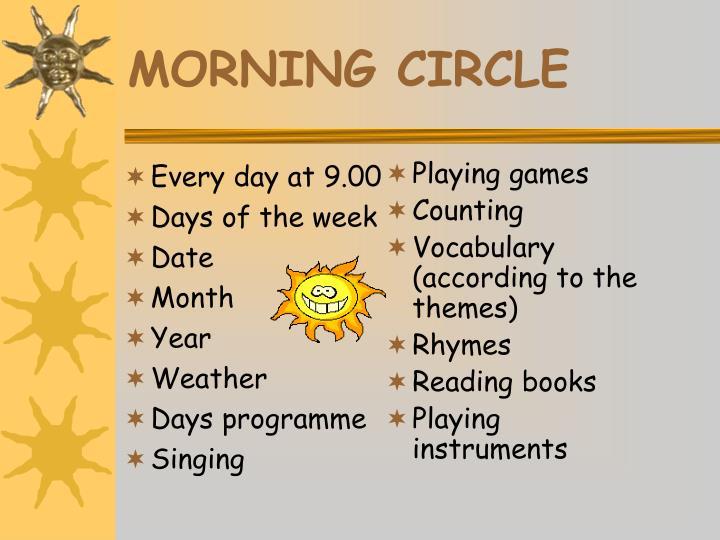 Morning circle