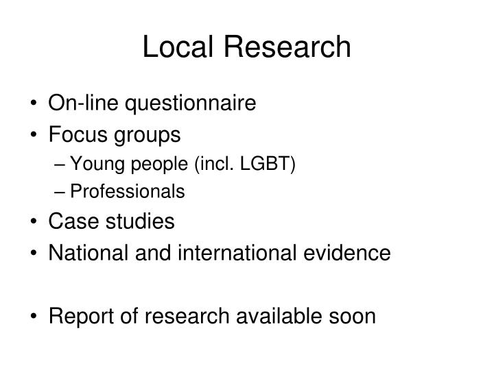 Local Research