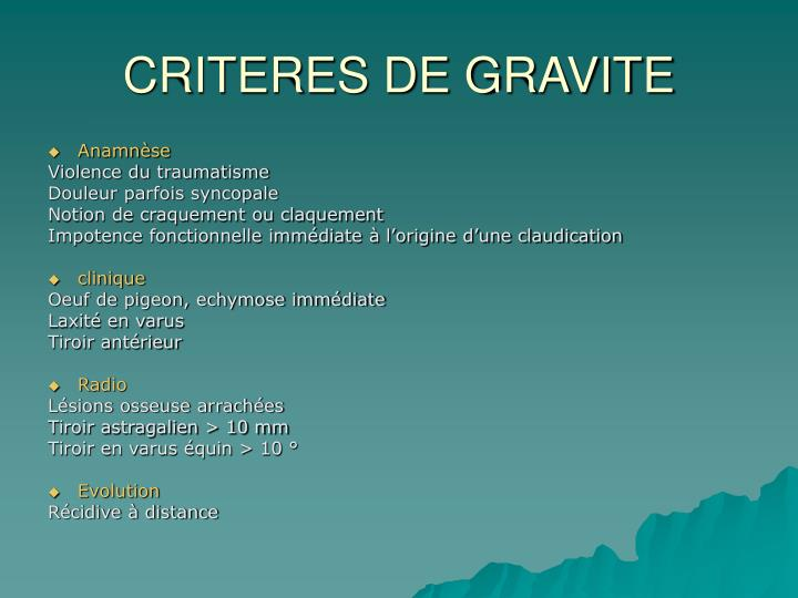 CRITERES DE GRAVITE