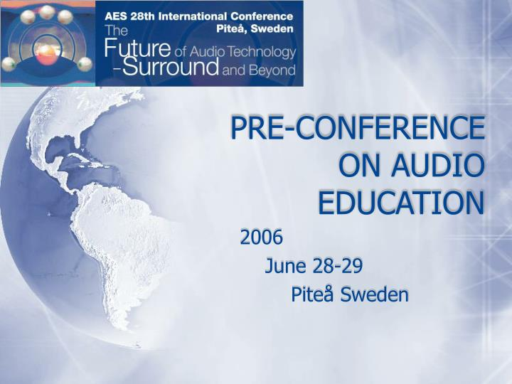 pre conference on audio education n.