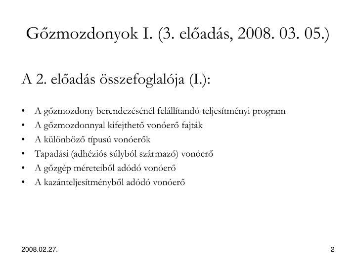G zmozdonyok i 3 el ad s 2008 03 05