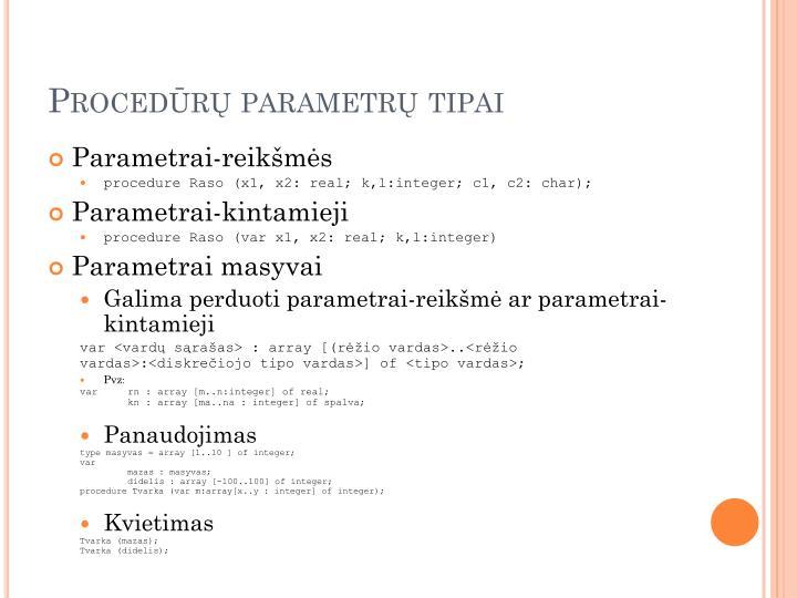 Procedūrų parametrų tipai