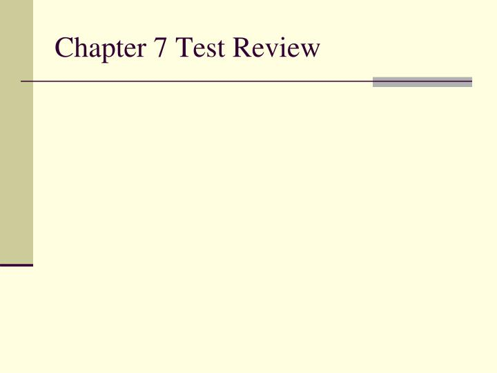 chapter 7 test review n.