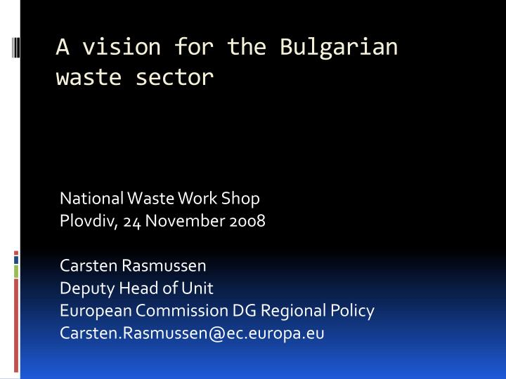 a vision for the bulgarian waste sector n.