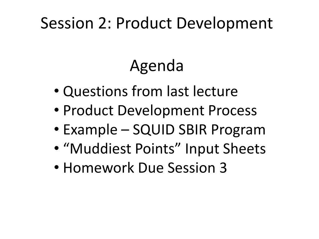 PPT - Session 2: Product Development Agenda PowerPoint Presentation ...