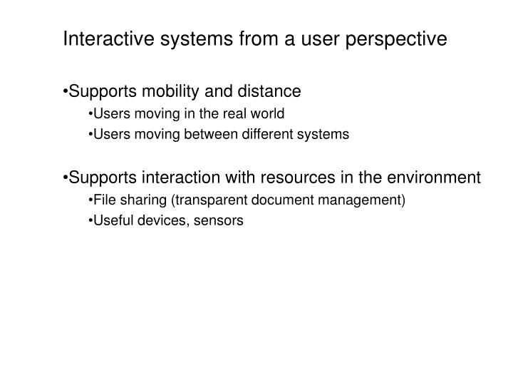Interactive systems from a user perspective